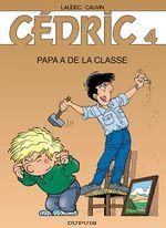 Couverture Papa a de la classe - Cédric, tome 4