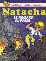 Couverture Le Regard du passé - Natacha, tome 21
