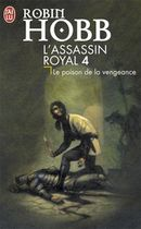 Couverture Le Poison de la vengeance - L'Assassin royal, tome 4