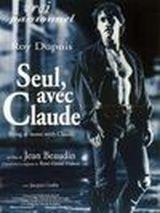 Affiche Seul, avec Claude