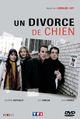 Affiche Un divorce de chien