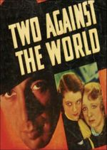 Affiche Two Against the World