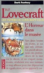 Couverture L'Horreur dans le musée - Les Papiers du Lovecraft Club, tome 1