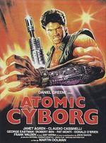Affiche Atomic Cyborg