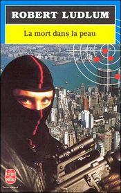 Couverture La Mort dans la peau - Jason Bourne, tome 2