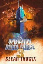Affiche Opération Delta Force 3