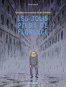 Couverture Les Jolis Pieds de Florence - Les Pauvres Aventures de Jérémie, tome 1