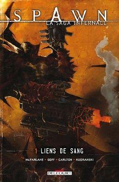 Couverture Liens de sang - Spawn : La Saga Infernale, tome 1