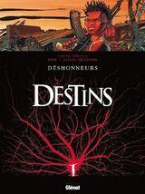 Couverture Déshonneurs - Destins, tome 6