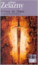 Couverture Prince du chaos - Le Cycle des Princes d'Ambre, tome 10