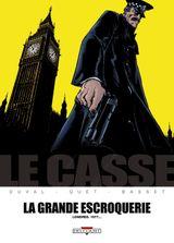 Couverture La Grande Escroquerie : Londres. 1977... - Le Casse, tome 4