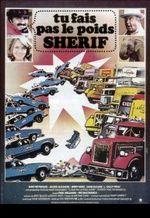 Affiche Tu fais pas le poids, shérif !