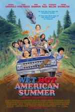 Affiche Wet Hot American Summer