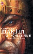 Couverture Les Sables de Dorne - Le Trône de fer, tome 11