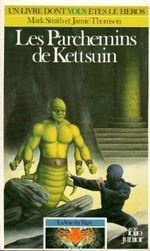 Couverture Les parchemins de Kettsuin