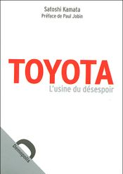 Couverture Toyota, l'usine du désespoir