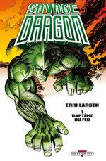 Couverture Baptême du feu - Savage Dragon, tome 1