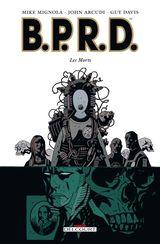 Couverture Les Morts - B.P.R.D., tome 4