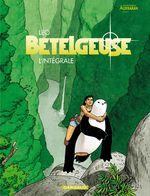 Couverture Bételgeuse : Intégrale