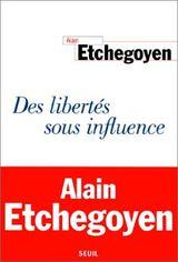 Couverture Des libertés sous influence
