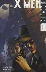Couverture Qui a tué Jean Grey ? - X-Men Noir, tome 1