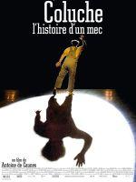 Affiche Coluche - L'Histoire d'un mec