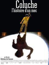 Affiche Coluche, l'histoire d'un mec