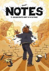 Couverture Quelques minutes avant la fin du monde - Notes, tome 5
