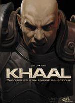 Couverture Khaal, chroniques d'un empire galactique : Livre premier