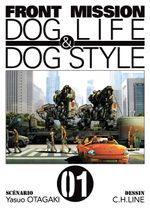 Couverture Front Mission : Dog Life & Dog Style
