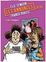 Couverture J'suis choooquée... - Les Annonces en BD d'Elie Semoun et Franck Dubosc, tome 2