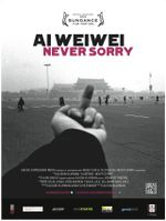 Affiche Ai Weiwei : Never Sorry