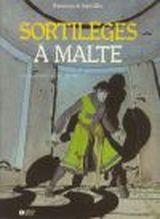 Couverture Sortilèges à Malte - Bohémond de Saint-Gilles, tome 2