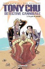 Couverture Un Goût de paradis - Tony Chu, détective cannibale, tome 2