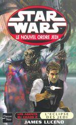 Couverture Les Agents du chaos 2 : L'Eclipse des Jedi - Star Wars : Le Nouvel Ordre Jedi, tome 5