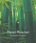 Couverture Hayao Miyazaki : Cartographie d'un univers