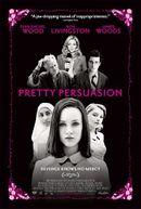 Affiche Pretty Persuasion