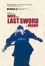 Affiche When the Last Sword is Drawn