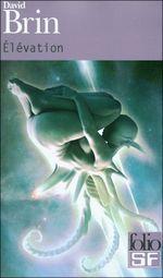 Couverture Élévation - Le Cycle de l'élévation, tome 3