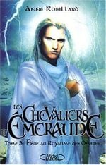 Couverture Piège au Royaume des Ombres - Les Chevaliers d'Émeraude, tome 3