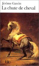 Couverture La Chute de cheval