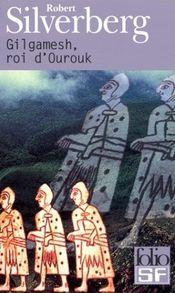 Couverture Gilgamesh, roi d'Ourouk