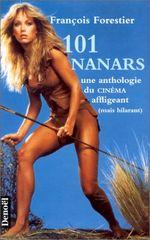 Couverture 101 Nanars : Une anthologie du cinéma, affligeant mais hilarant