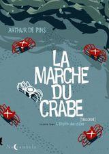 Couverture L'Empire des crabes - La Marche du crabe, tome 2