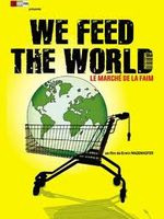Affiche We Feed the World : Le Marché de la faim