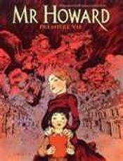 Couverture Mr Howard : Première vie