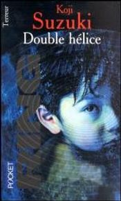 Couverture Double Hélice - Ring, tome 2