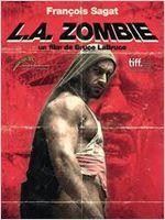 Affiche L.A. Zombie