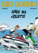 Couverture Adieu ma joliette - Léo Loden, tome 3