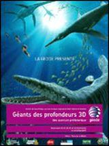 Affiche Géants des profondeurs 3D, une aventure préhistorique